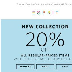 [Esprit] Extra 20% off regular-priced items with purchase of any Bottoms*!