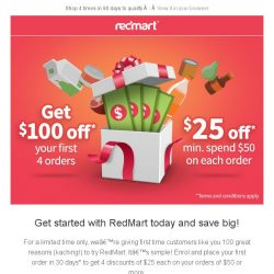 [Redmart] Exclusive for you: Enjoy $100 off your 1st 4 orders