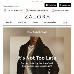 [Zalora] Hi, it's not too late to redeem your exclusive gift!
