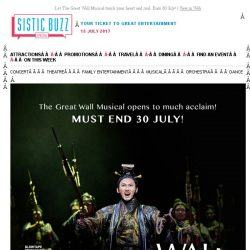 [SISTIC] Let The Great Wall Musical touch your heart and soul. Ends 30 July!
