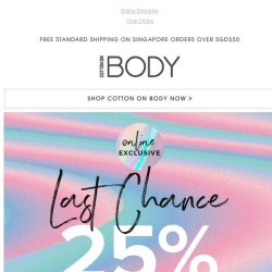 [Cotton On] LAST CHANCE | 25% Off Activewear Ends Tomorrow