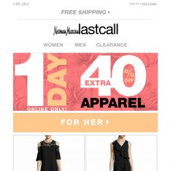 [Last Call] Today's the day: 40% off trends for her & him