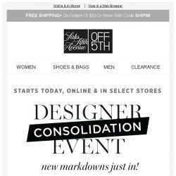 [Saks OFF 5th] Up to 80% OFF your FAVE designers!