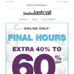 [Last Call] FINAL HOURS! Extra 40%–60% off WOMEN'S SHOES