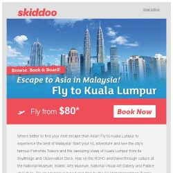 [Skiddoo] 🌏 Escape to Asia on a Budget! Book return flights on Skiddoo 🌏 | Fly to Kuala Lumpur fr. $80* return| Fly to Bangkok fr. $133* return