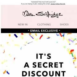 [Miss Selfridge] Shhhh! We're having a secret discount party...