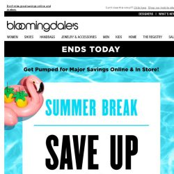 [Bloomingdales] Ends Today! Save up to 60% During Summer Break