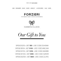 [Forzieri] Summer VIP Exclusive // $500 Gift Inside
