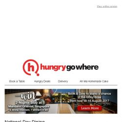 [HungryGoWhere] National Day Specials: 25% Off All Food, 5th Dines Free for Buffet, 6-Course Meal @ $52++ & more