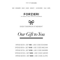 [Forzieri] Last day for your $500 gift