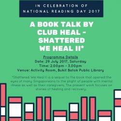 [Bukit Batok Community Library] Don't forget to join us this Saturday, 29 Jul 2017, for a special Book Talk by Club Heal.