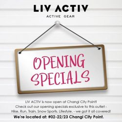 [Changi City Point] LIV ACTIV (02-22/23) is now open at Changi City Point!
