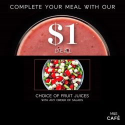 [Marks & Spencer] The M&S S$1 Deal* Saga Part 2/4: Complete your meal with your choice of Fruit Juices for