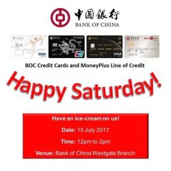 [BANK OF CHINA ATM] Enjoy an ice-cream on us at our Westgate Branch this Saturday, 15 July 2017 between 12pm to 2pm*!
