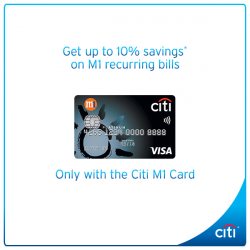 [Citibank ATM] Connect to greater savings with the Citi M1 Card.