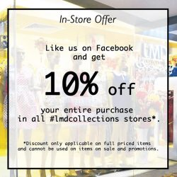 [LMD Collections] Like us in Facebook & Flash this in-store offer to enjoy additional 10% OFF now!