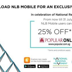 [POPULAR Bookstore] In celebration of National Reading Day, enjoy 25% OFF at POPULAR ONLINE by simply downloading the NLB Mobile app!