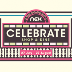 [NEX] Celebrate the nation's 52nd birthday with a plethora of shopping and dining promotions at NEX from 27 July to