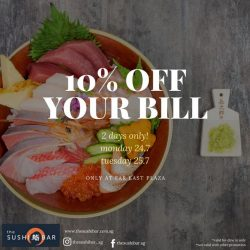 [The Sushi Bar Dining] Enjoy a special 10% off your bill for lunch and dinner at our Far East Plaza outlet.