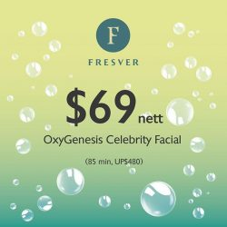 [FRESVER BEAUTY] Fresver's OxyGenesis facial is excellent for skin lifting and brightening, and promises results in a single session!