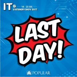 [POPULAR Bookstore] LAST DAY of the IT & Stationery Show 2017!