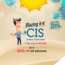[Singtel] Blazing Hot CIS Online Flash Sale on 21 July!