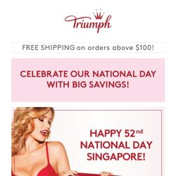 [Triumph] Celebrate our 52nd National Day With Big Savings!