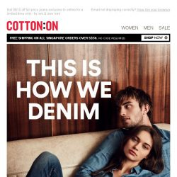 [Cotton On] THIS IS HOW WE DENIM