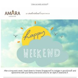 [Hotels.com] Explore your weekend dining options at Amara Singapore!