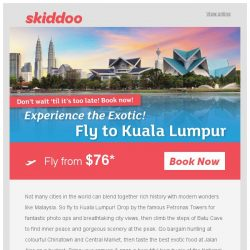 [Skiddoo] ⏰ 72-Hour SALE: Escape to Asia! ⏰ | Fly Kuala Lumpur return fr. $76* | Hong Kong return fr. $262* | Chennai return fr. $228*