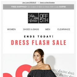 [Saks OFF 5th] LAST CHANCE: EXTRA 20% OFF Dresses w/ Code