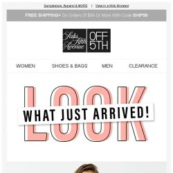 [Saks OFF 5th] NEW Arrivals: Sunglasses, Apparel & MORE