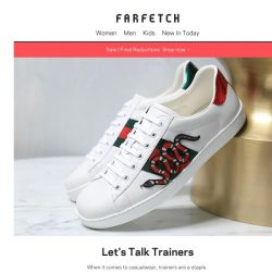 [Farfetch] Your new favourite trainers await...