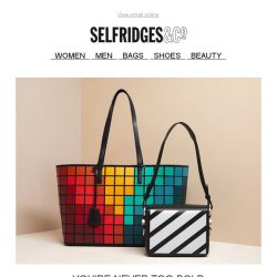 [Selfridges & Co] Pack a punch with these eye-catching bags