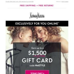 [Neiman Marcus] It's back! $1,500 gift card