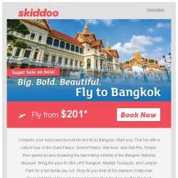 [Skiddoo] ✈ Super Skiddoo Sale: Fly Across ASIA! ✈ | Fly Bangkok return fr. $201* | Bangalore $280*