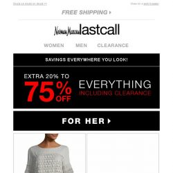 [Last Call] This is not a drill >> get extra 20%–75% off everything!