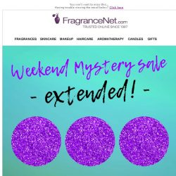 [FragranceNet] Secret's out: MYSTERY SALE NOW EXTENDED