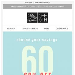 [Saks OFF 5th] Choose your Cyber Sunday SAVINGS!