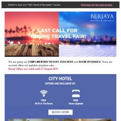 [Berjaya Hotels & Resorts EDm] Last Call! Online Travel Fair - Exclusive for You