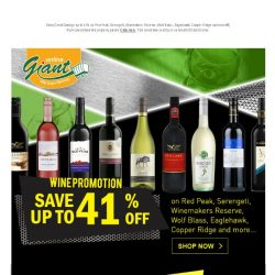 [Giant] 📢 Don't miss our Wine🍷Promotions! ✅ up to 41% OFF on Red Peak, Serengeti, Winemakers Reserve and many more!