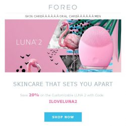 [Foreo] At 20% Off, LUNA 2 – and You – Never Looked so Good!