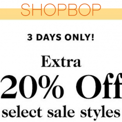 Shopbop: Coupon Code for Extra 20% OFF Select Sale Styles