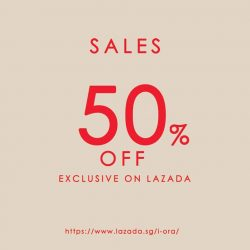 [IORA] Treat yourself this week as we celebrate our Lazada collaboration with a 50% sale!