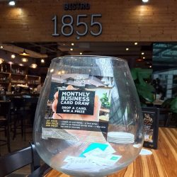 [Bistro 1855] 7 more days until we choose 3 lucky winners, Simply drop your Business Card into the huge bowl to take