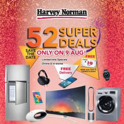 [Harvey Norman] Save the Date: 52 Super Deals ONLY on 9 Aug!