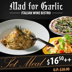 [Mad for Garlic] For a limited time only, enjoy one of the following 8 mains with a glass of soft drink for only $