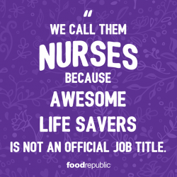 [Food Republic] Wishing all nurses Happy Nurses' Day!