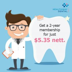[HEALTHWAY DENTAL / MEDICAL CLINIC] Put on your best smile every day!