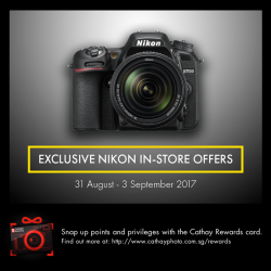 [Cathay Photo] From today until the end of this week, we are running an exclusive in-store promotion on your favourite Nikon